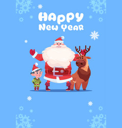 santa claus with elfs on happy new year greeting vector image vector image