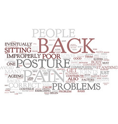 the cause of back pain text background word cloud vector image vector image