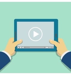 Human hand holds tablet computer with video player vector image