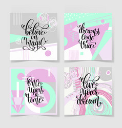 Set of four square posters hand lettering positive vector