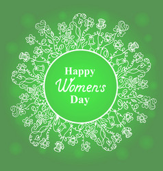 happy womens day flower and herbage frame vector image