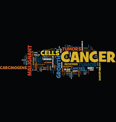 The cause of cancer text background word cloud vector