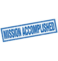 Mission accomplished blue square grunge stamp on vector