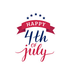 fourth of july hand lettering inscription vector image vector image