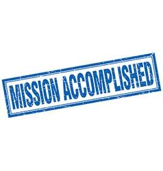 Mission accomplished blue square grunge stamp on vector