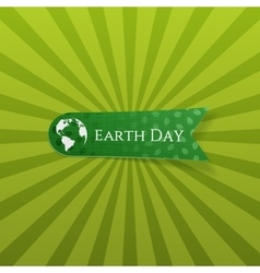 Earth day realistic green textile label vector