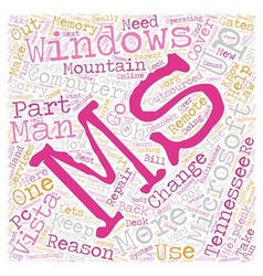 Why Change To Windows Vista Part of text vector image