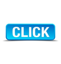 Click blue 3d realistic square isolated button vector