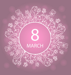 March 8 happy womens day frame flower and herb vector