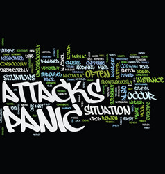 the cause of panic attacks text background word vector image vector image
