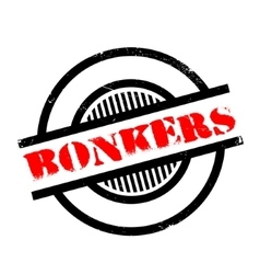 Bonkers rubber stamp vector