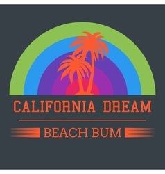 California dream typography vector