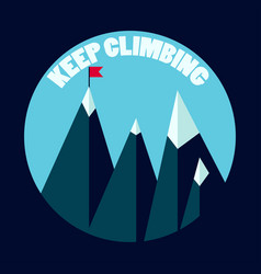 Mountain peaks keep climbing concept vector