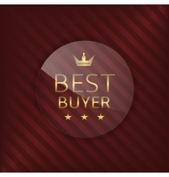 Best buyer glass label vector image vector image