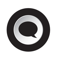 round black and white button - speech bubble icon vector image