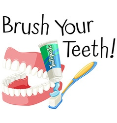 Brush your teeth with toothbrush and paste vector