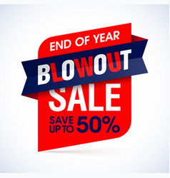 End of year blowout sale banner special offer vector