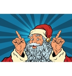 Santa claus makes a gesture of attention vector