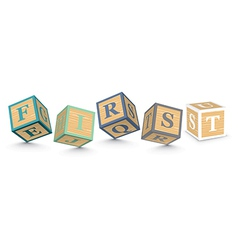 Word first written with alphabet blocks vector
