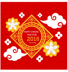 Happy chinese new year 2018 flowers clound red bac vector