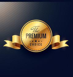Premium choice golden label design vector