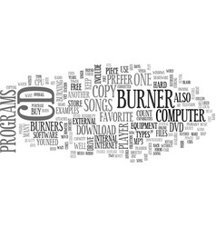 The cd burner text background word cloud concept vector