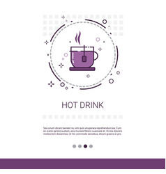 Hot drink restaurant cafe public sign banner with vector