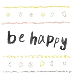 Be happy modern brush calligraphy vector