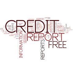 free credit reports text background word cloud vector image vector image