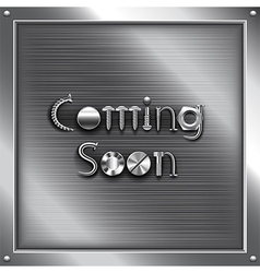 Coming soon metal steampunk concept vector image