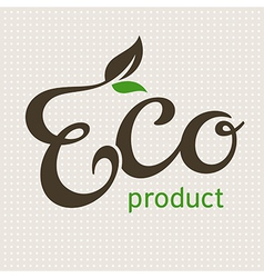 Eco product lettering vector
