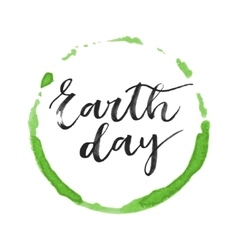 Earth day hand written inscription vector