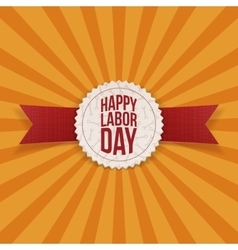 Happy labor day realistic holiday label vector