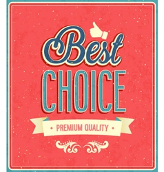Best choice typographic design vector image