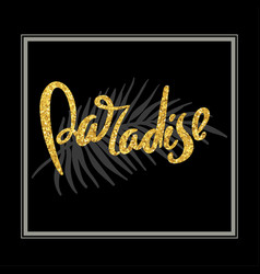Lost in paradise hand written typography poster vector