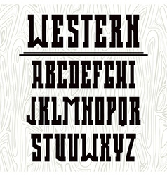 Bold serif font in the western style vector