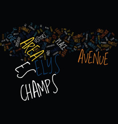 The champs elystes text background word cloud vector