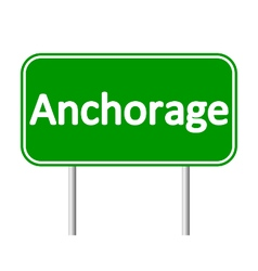 Anchorage green road sign vector