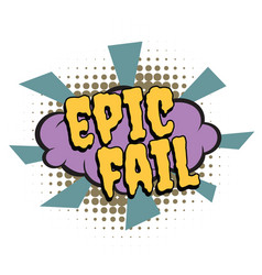 Epic fail comic word vector