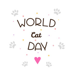 world cat day vector image