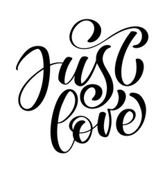 just love text valentine card hand drawn romantic vector image vector image
