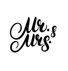 Mr and mrs hand written lettering vector