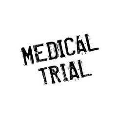 Medical trial rubber stamp vector