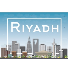 Riyadh skyline with gray buildings and white frame vector