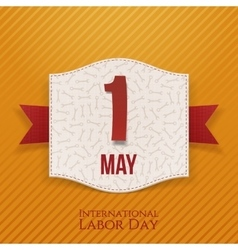 International labor day realistic holiday label vector