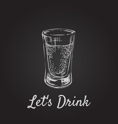 lets drink alcoholic drinks in shot glasses hand vector image vector image