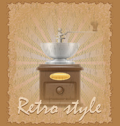retro style poster old coffee mill vector image vector image