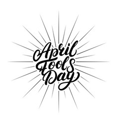 April fools day hand written lettering for vector