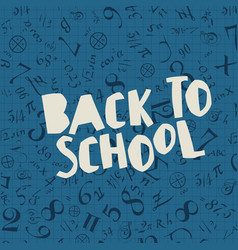 back to school poster design with blue background vector image vector image