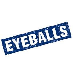 square grunge blue eyeballs stamp vector image vector image